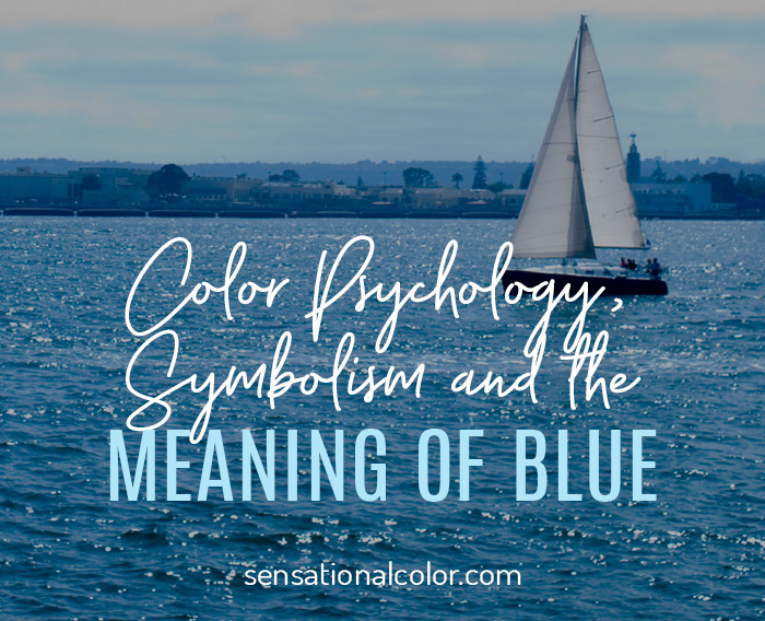 Color Psychology, Symbolism and Meaning of Blue