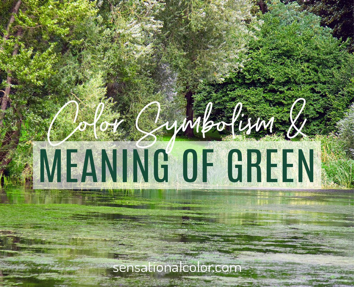Color Symbolism and Meaning of Green