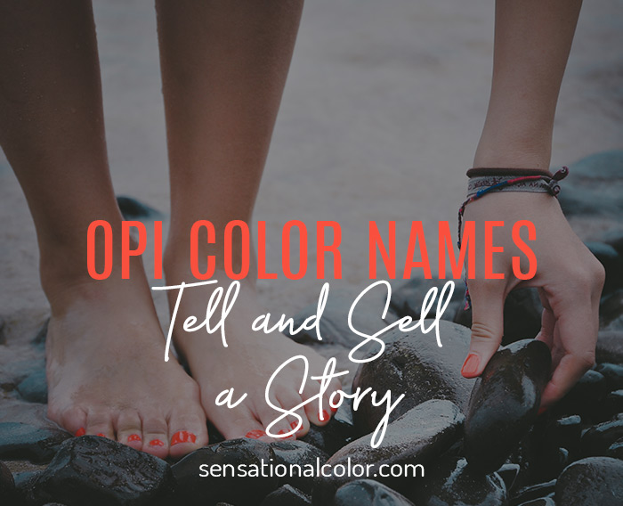 Business Colors - OPI Color Names Tell and Sell a Story