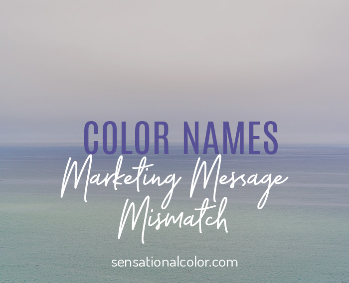 Color Names Marketing Message MIsmatch