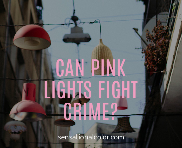 Title - Can Pink Lights Fight Crime