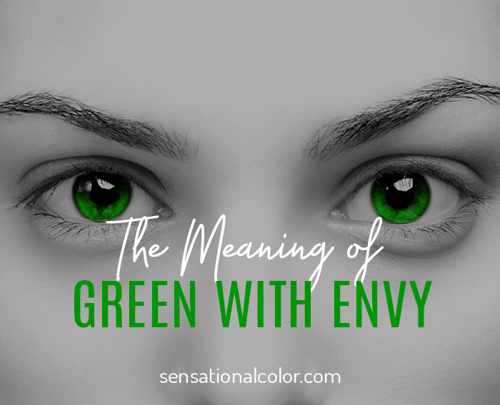The Meaning of Green With Envy