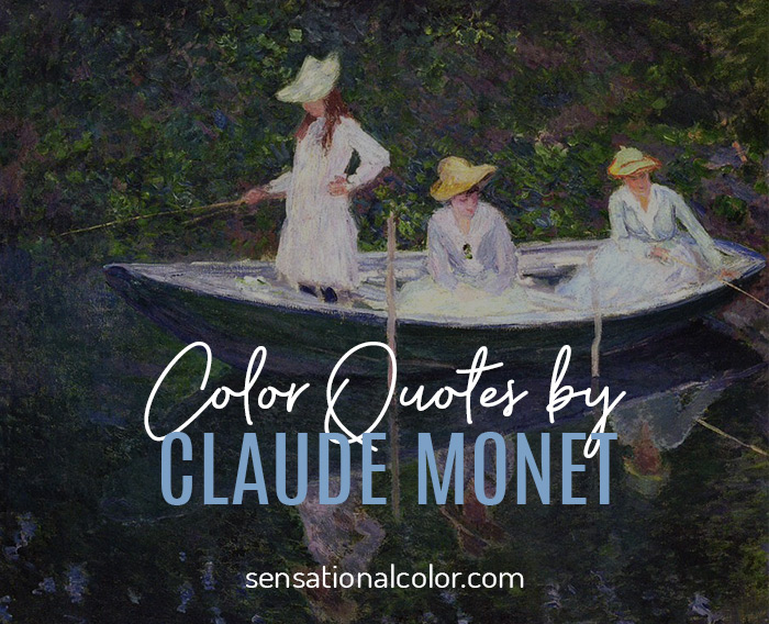 Color Quotes by Claude Monet