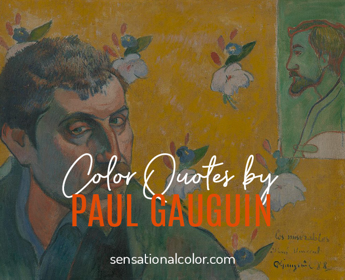 Color Quotes by Paul Gauguin