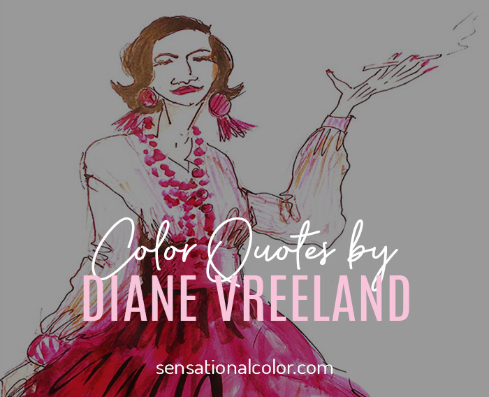 Color Quotes by Diane Vreeland