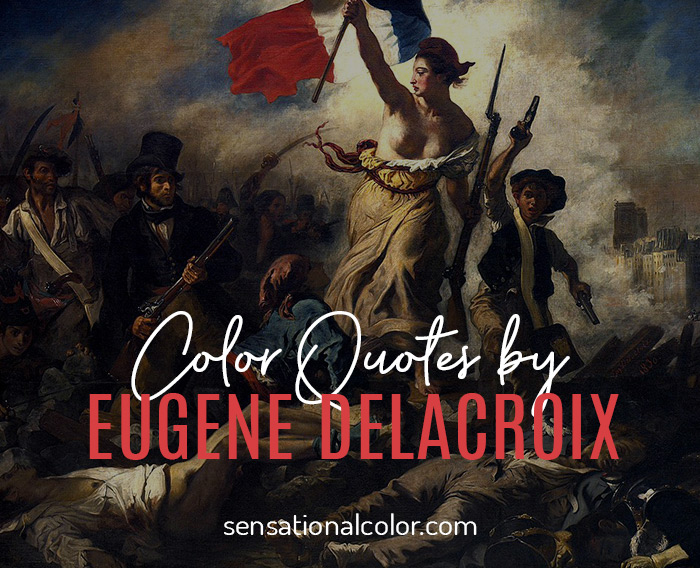 Color Quotes by Eugene Delacroix