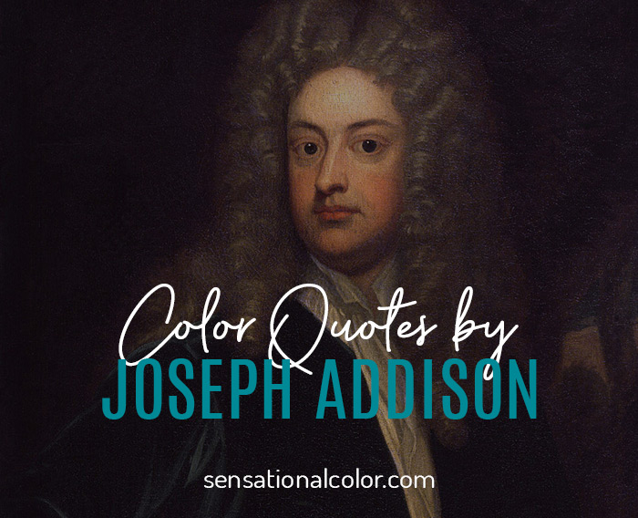 Color Quotes by Joseph Addison