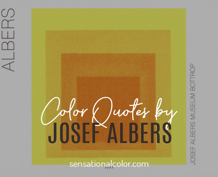 Color Quotes by Josef Albers