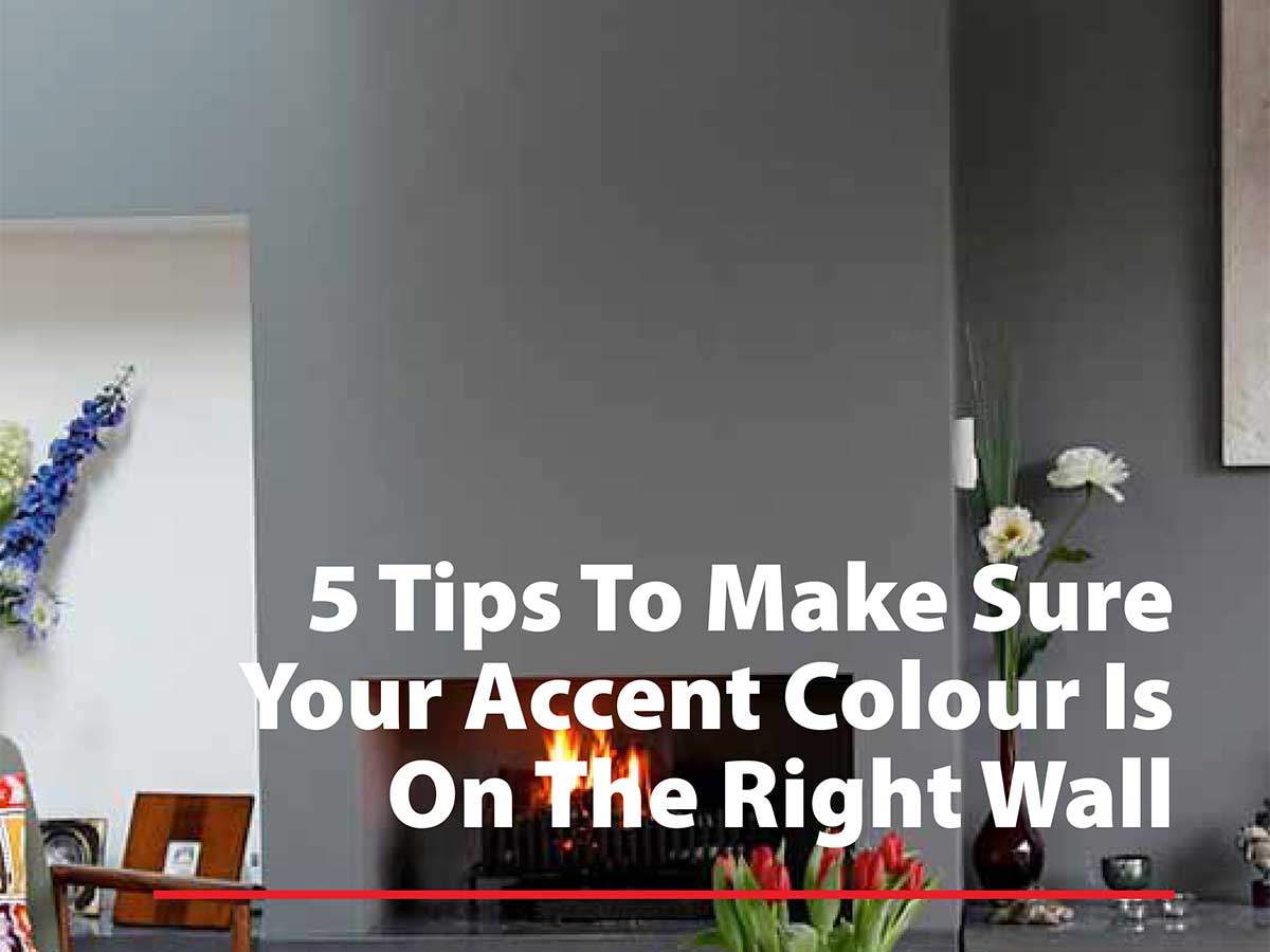 Accent Wall Color 5 tips to make sure your accent color is on the right wall