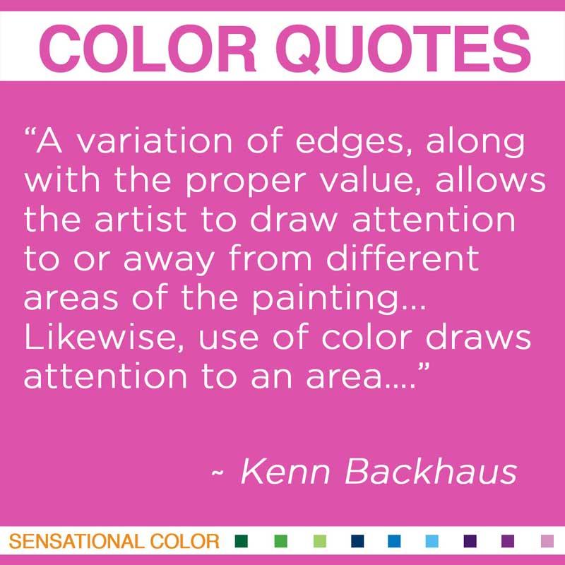 Quotes About Color By Kenn Backhaus Sensational Color