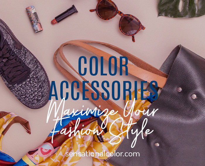 Fashion Colors: Accessories to Maximize Your Style
