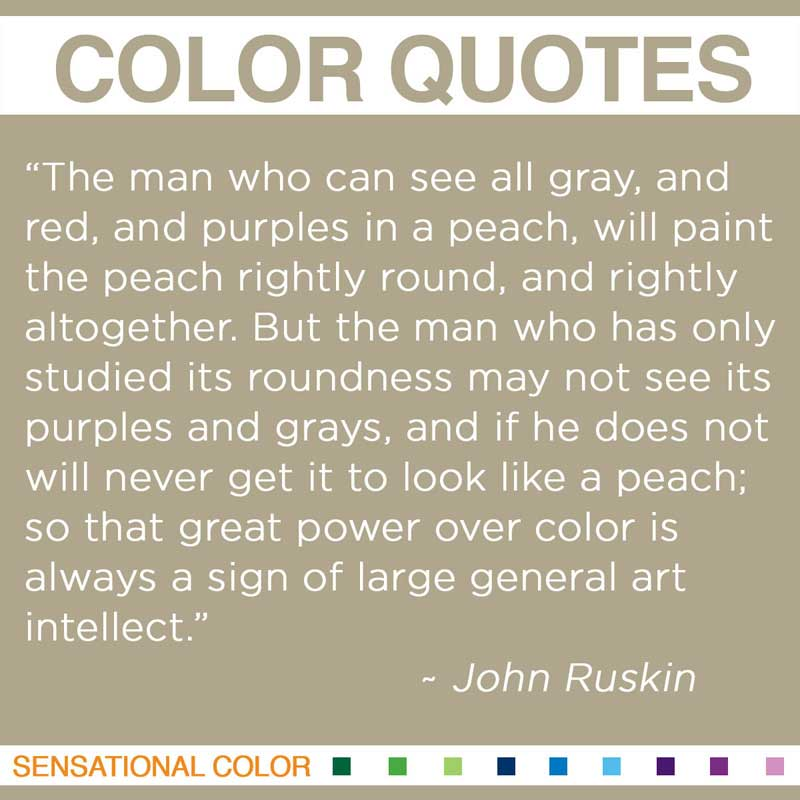 Quotes About Color By John Ruskin