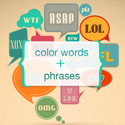 Color Meaning in Words and Phrases