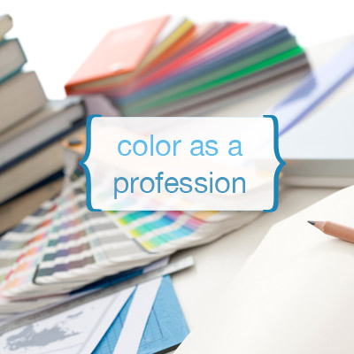 Color as a Profession