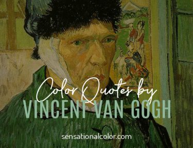Vincent van Gogh Color Quotes