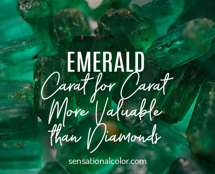 Emeralds: Carat for Carat More Valuable than Diamonds
