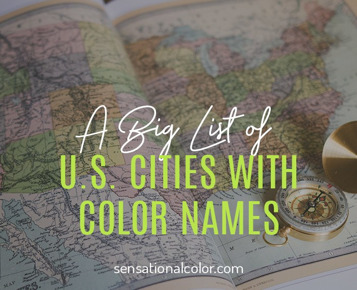 A Big List of U.S. Cities With Color Names
