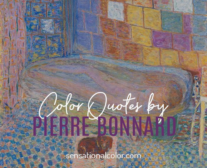 Color Quotes by Pierre Bonnard