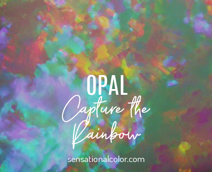 Opal: Capture the Rainbow