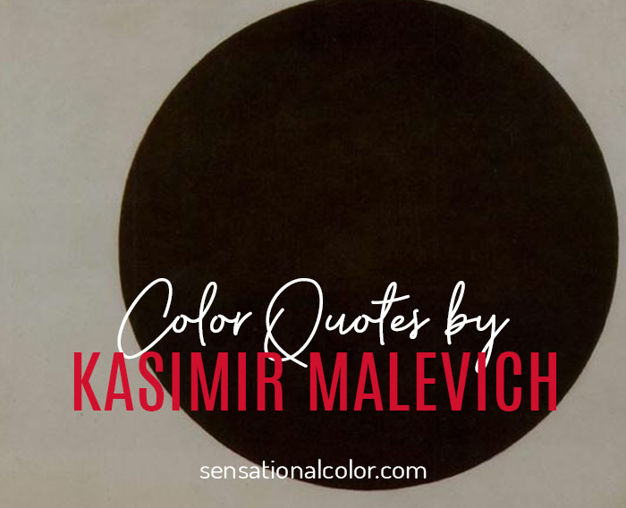 Quotes About Color by Kazimir Malevich