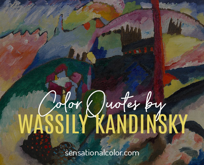 Color Quotes by Wassily Kandinsky