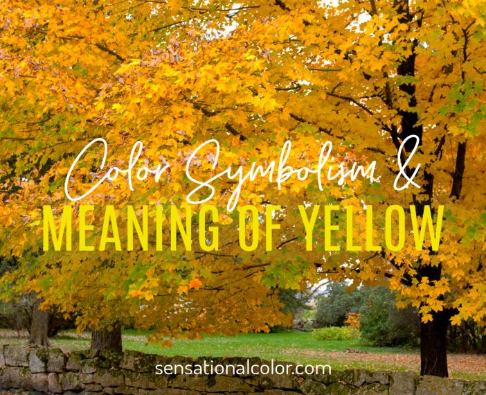 Color Symbolism and Meaning of Yellow