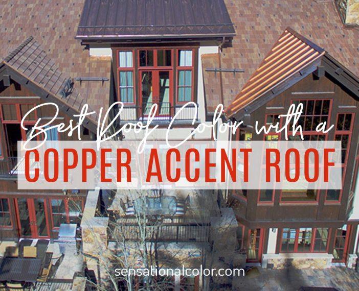 Copper Accent Roof Colors