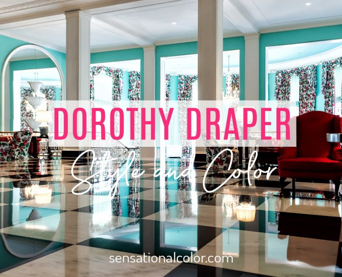 Dorothy Draper Colors and Style