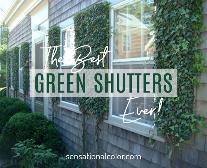The Best Green Shutters Ever!