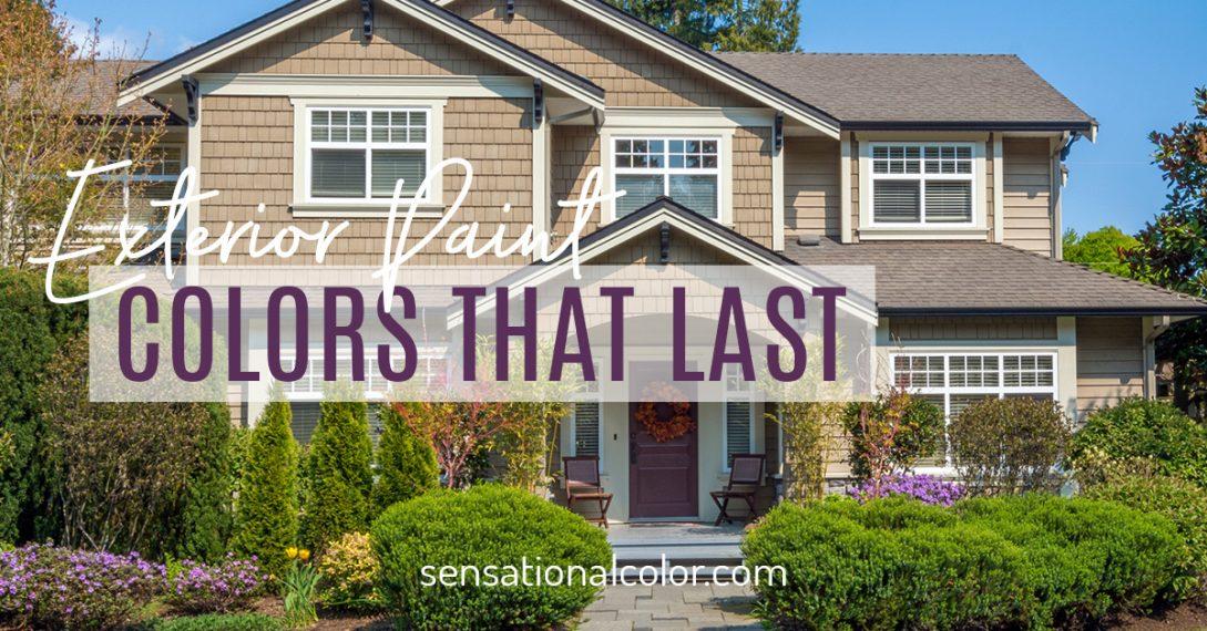 Longest Lasting Exterior Paint Colors