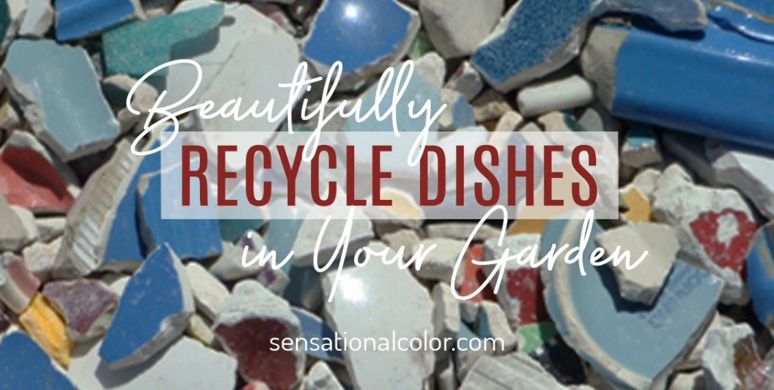 Recycle Dishes Beautifully