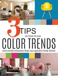 3 Tips For Using Color Trends