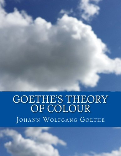Goethe's Theory of Colour