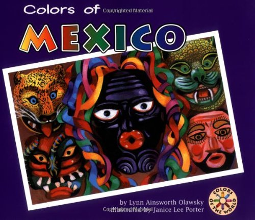 Colors of Mexico (Colors of the World)