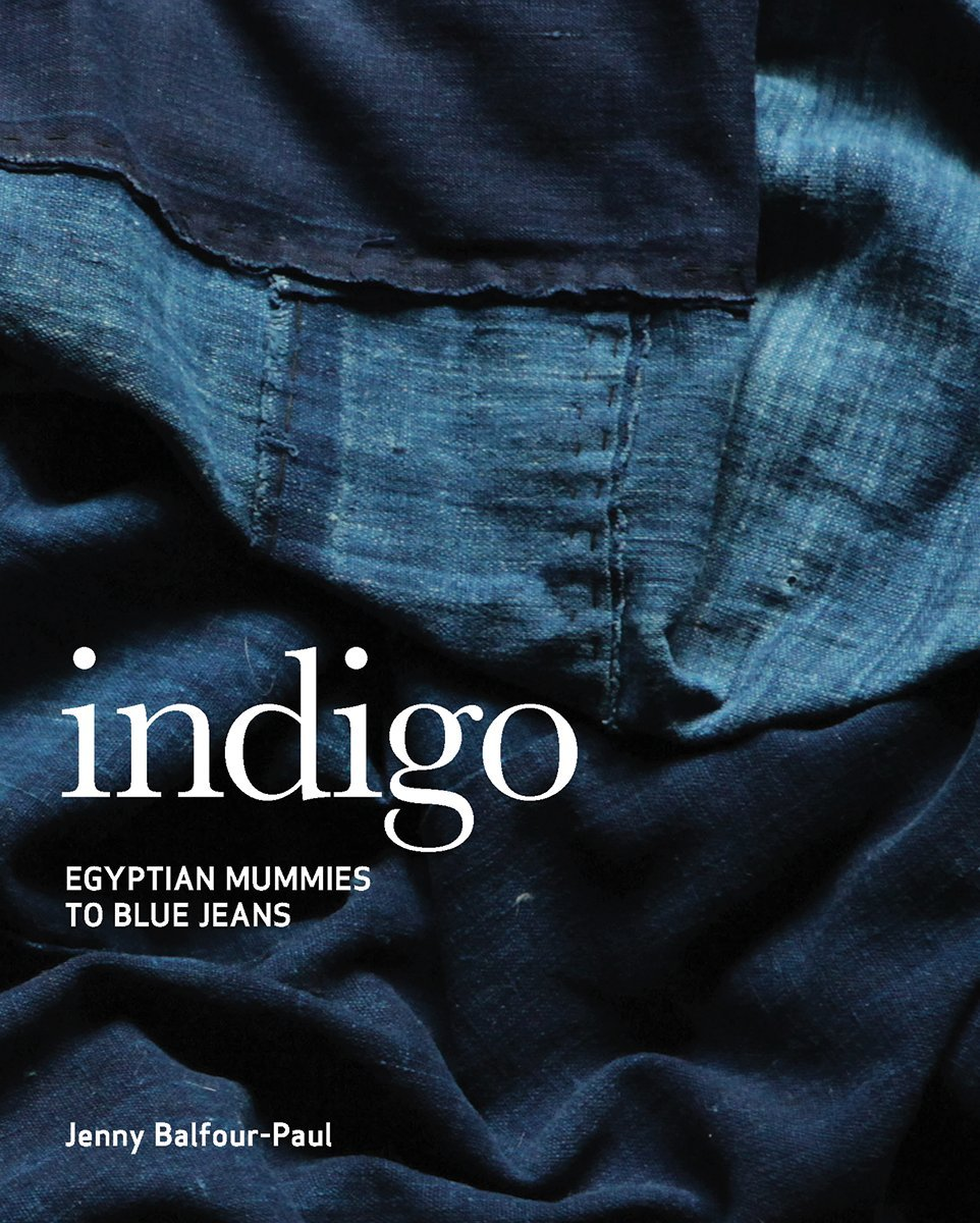Indigo: Egyptian Mummies to Blue Jeans