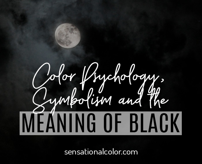 Color Psychology, Symbolism and Meaning of Black
