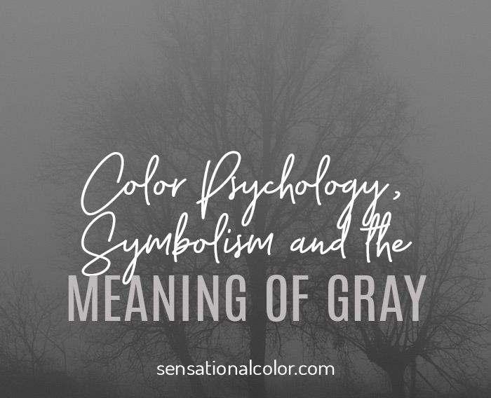 Color Symbolism, Meaning, and Psychology  of the Color Gray