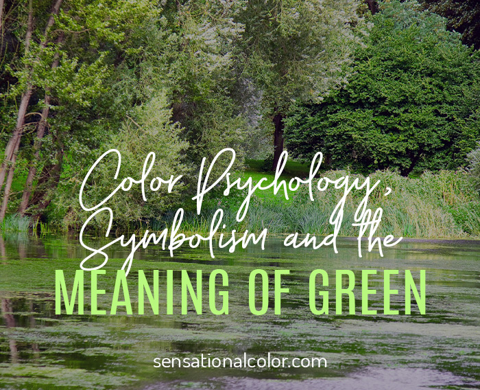 Color Psychology, Symbolism and Meaning of Green