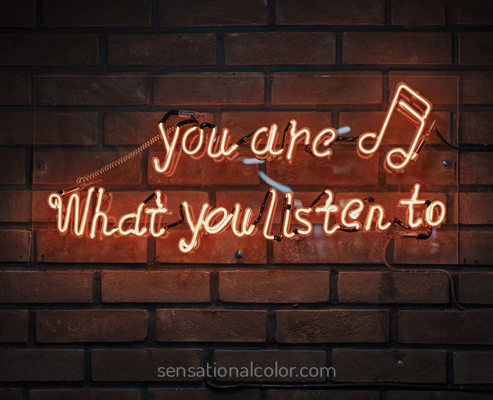 Songs With Color Quote - You are what you listen to