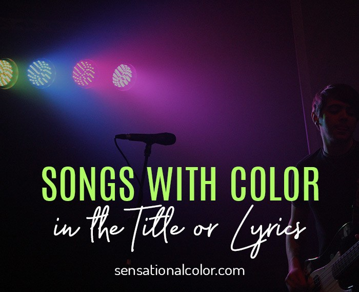 Songs with Color in the Title or Lyrics