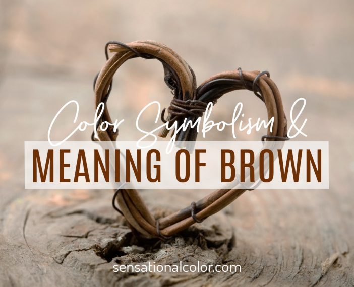 Color Symbolism and Meaning of Brown