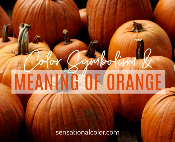 Color Symbolism and Meaning of Orange