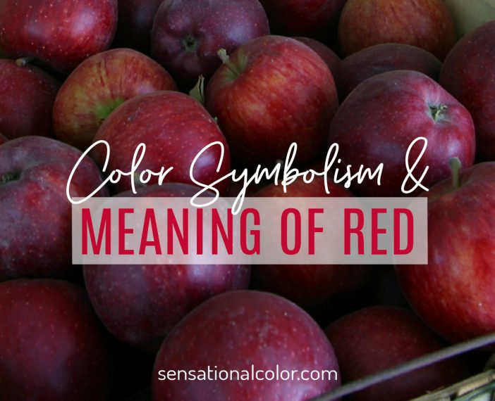 Color Symbolism and Meaning of Red
