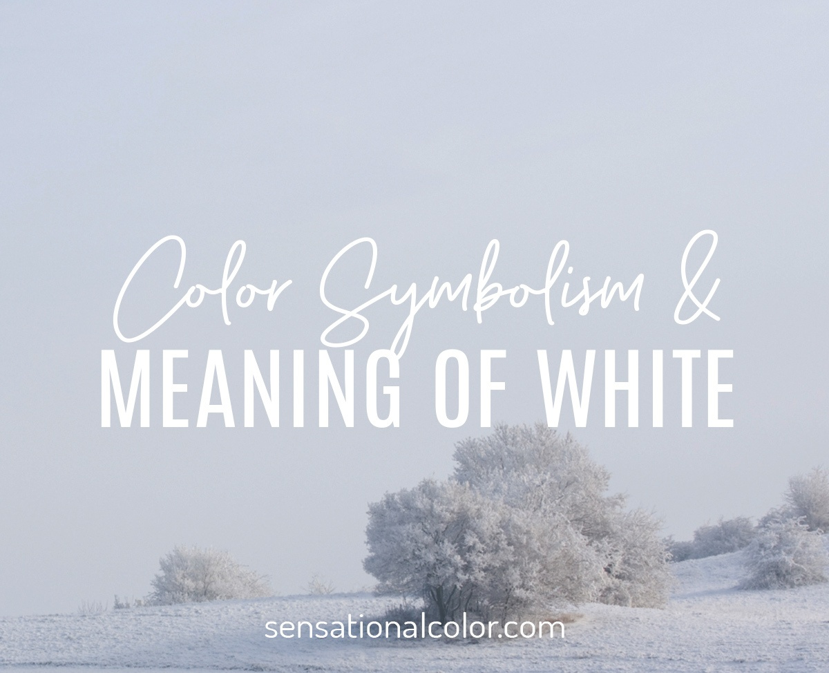 Color Symbolism and Meaning of White