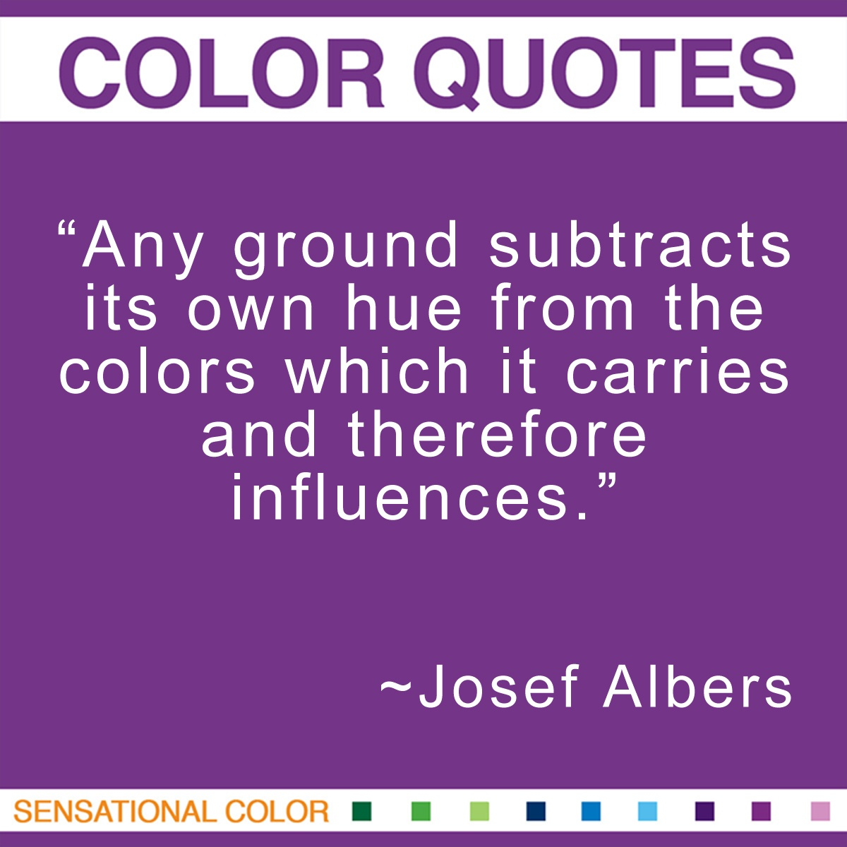 Josef Albers Quote