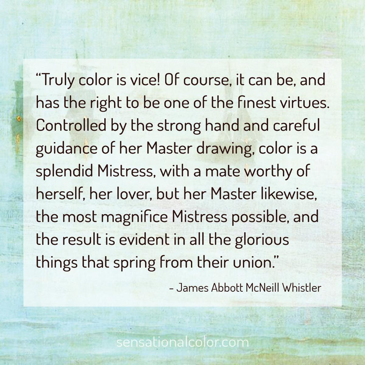 James Whistler Quote About Color
