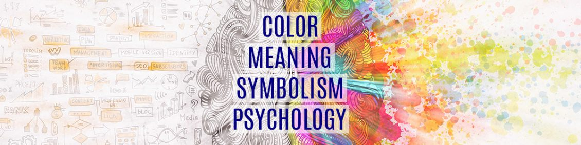 Color Meaning, Symbolism, and Psychology