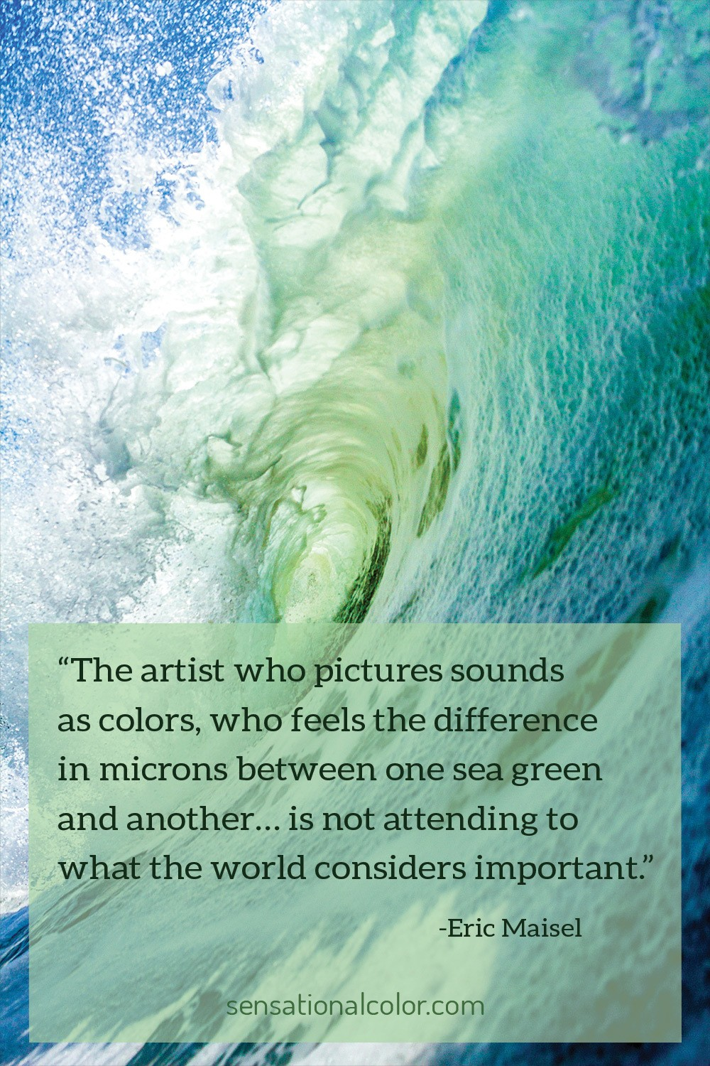 Eric Maisel Quote About Color Green
