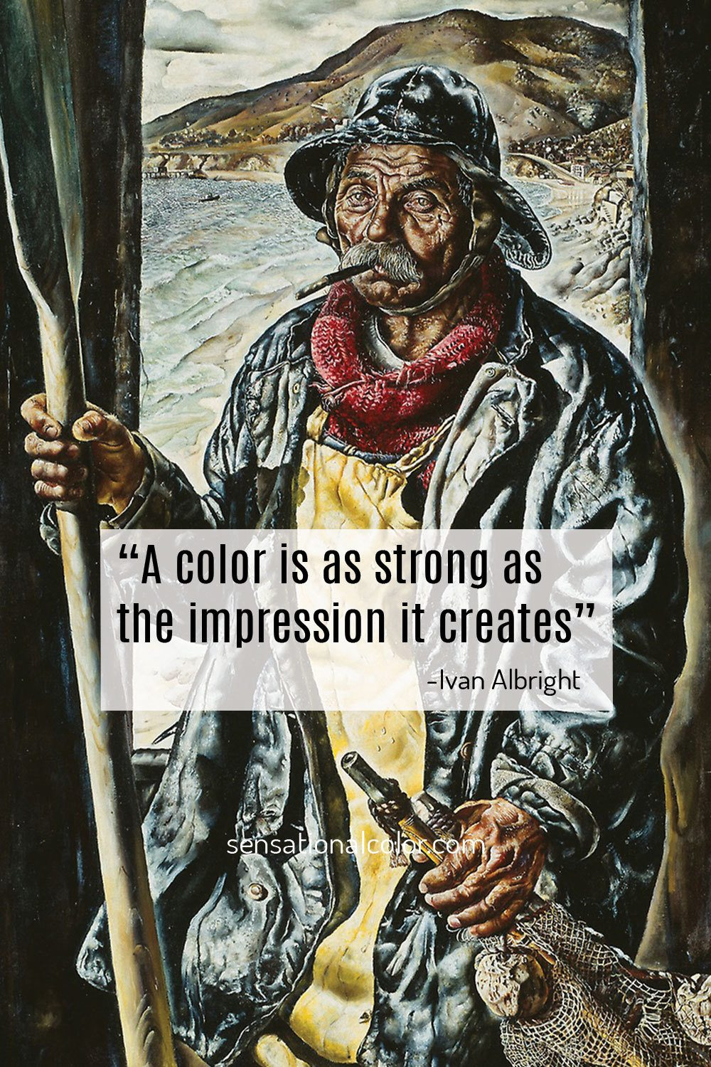 """A color is as strong as the impression it creates.""-Ivan Albright"