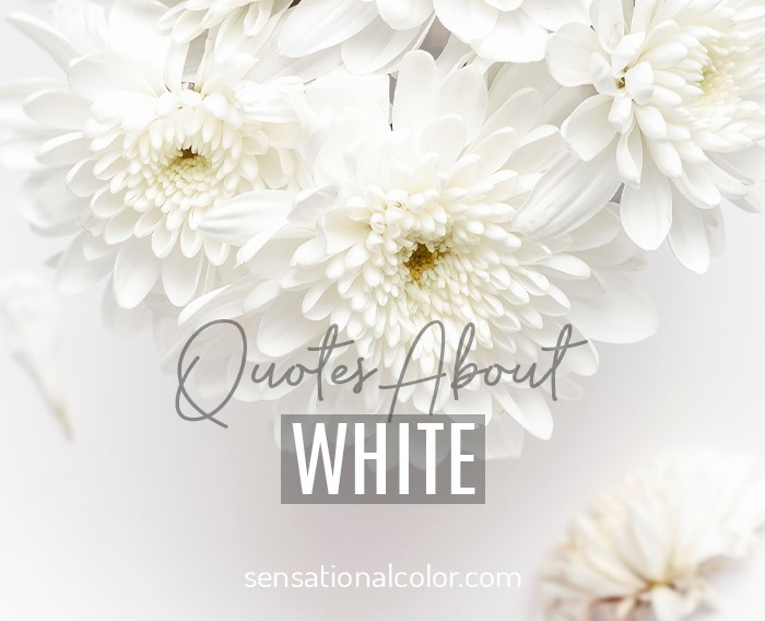 Quotes About White